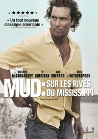 Affiche : Mud : Sur les rives du Mississippi
