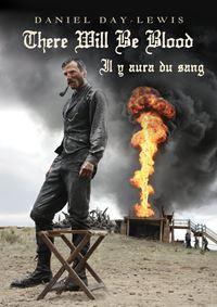 Affiche : Il y aura du sang