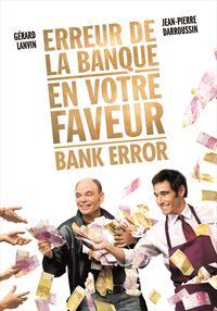 Affiche : Erreur de la banque en votre faveur