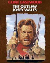 Affiche : Josey Wales hors-la-loi