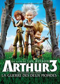 Affiche : Arthur 3 : La guerre des deux mondes