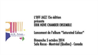 Erik Hove Chamber Ensemble à L'OFF JAZZ 15e