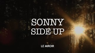 Sonny Side Up | Le film lumineux de Sonny Papatie