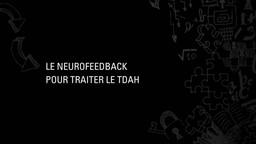 De plus en plus populaire, mais extrêmement coûteux, le neurofeedback est-il un traitement réellement efficace?