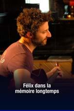 Félix dans la mémoire longtemps