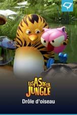 Les As de la Jungle : Drôle d'oiseau