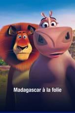 Madagascar à la folie