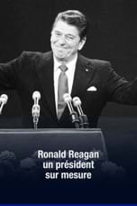 Ronal Reagan : un président sur mesure