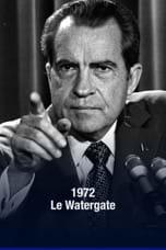 1972, le Watergate