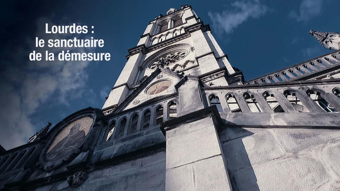 Lourdes : le sanctuaire de la démesure
