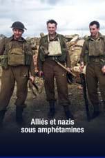 Alliés et nazis sous amphétamines