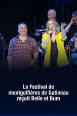 Le Festival de montgolfières de Gatineau reçoit Belle et Bum - 2019