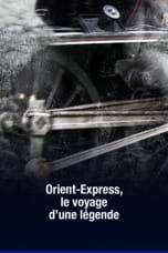 L'Orient-Express, le voyage d'une légende
