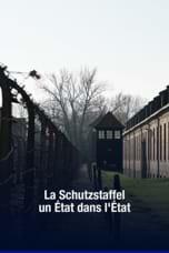 La Schutzstaffel : Un état dans l'état