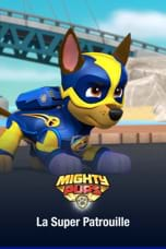 Mighty Pups, La super Patrouille
