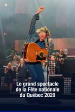 Le Grand spectacle de la Fête nationale du Québec 2020