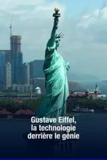 Gustave Eiffel, la technologie derrière le génie