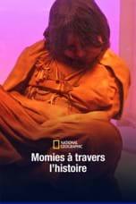 Momies à travers l'histoire