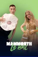 Le Bal MAMMOUTH 2021