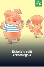 Diabolo le petit cochon rigolo