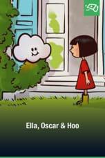 Ella, Oscar et Hoo