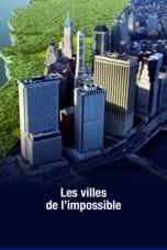Villes de l'impossible