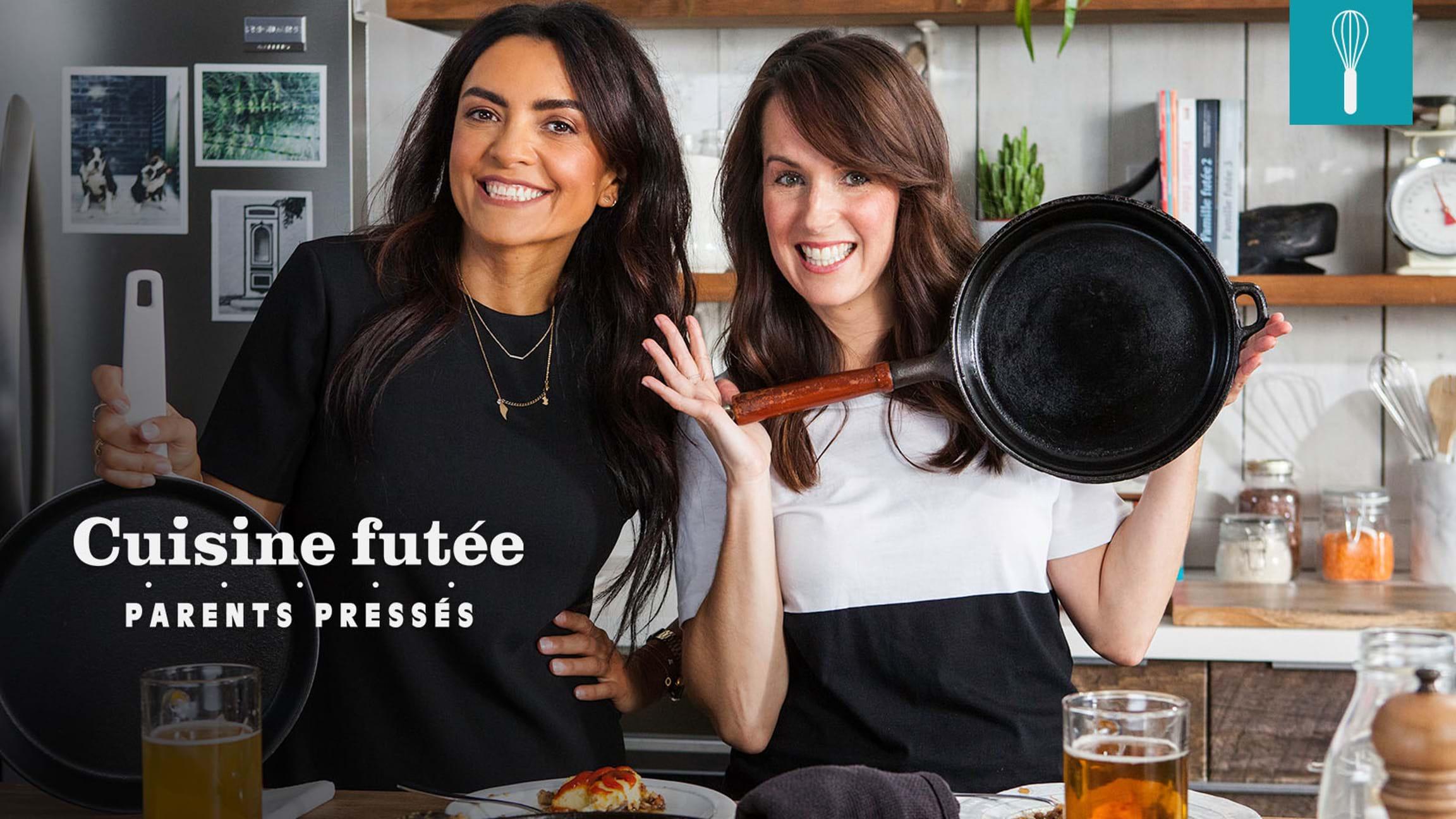 Cuisine futée, parents pressés   Télé Québec