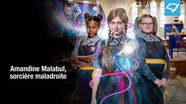 Amandine Malabul, sorcière maladroite