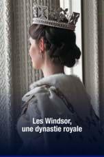 Les Windsor, une dynastie royale