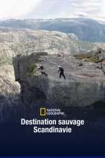 Destination sauvage : Scandinavie