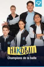 Hardball - Champions de la balle